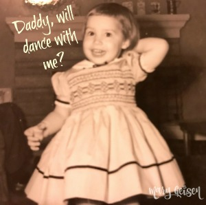 Daddy, Will You Dance With Me?
