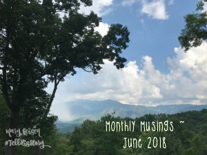 Monthly Musings ~ June 2018