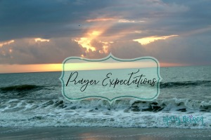 Prayer Expectations