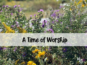 A Time of Worship
