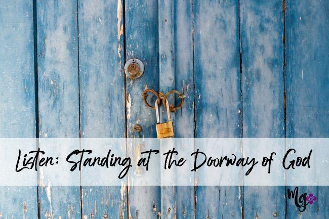 Listen: Standing at the Doorway of God - Mary Geisen