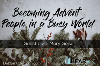 Becoming Advent People in a Busy World