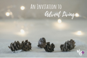 An Invitation to Advent Living