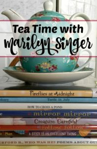 Tea Time with Marilyn Singer