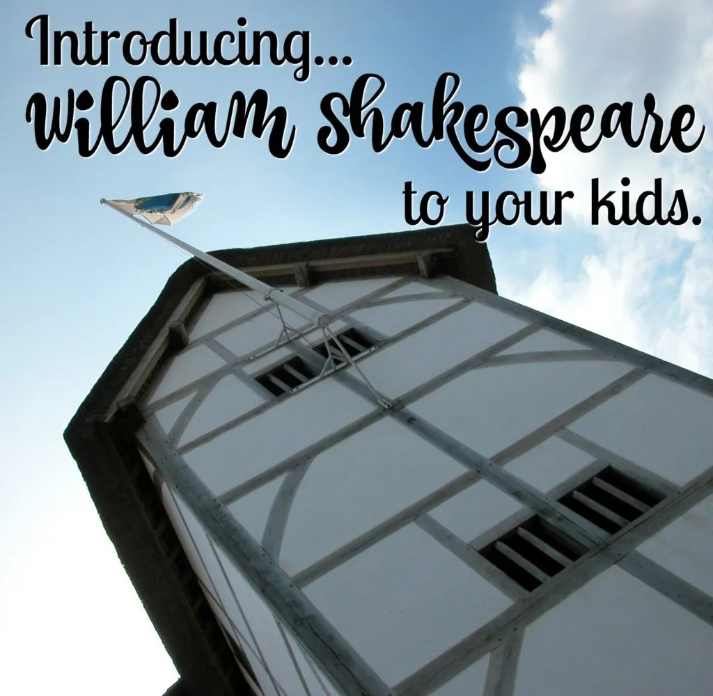 Ideas and resources to help you introduce William Shakespeare to your kids.
