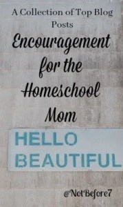 Homeschool Mom Encouragement: Find a collection of the top blog post to encourage and inspire you.