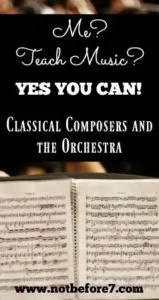 You are capable of teaching music to your kids. There are great books, videos and other resources available to equip you with everything you need to introduce your kids to classical composers and the orchestra.