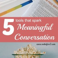 5 Tools that Spark Meaningful Family Conversation