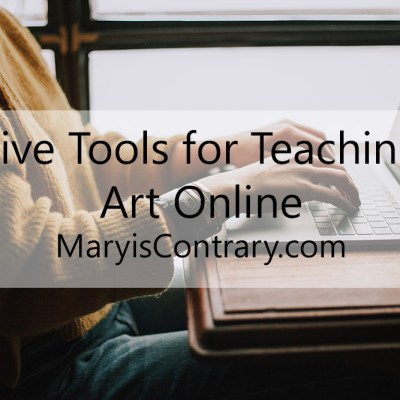 Five Tools for Teaching Art Online