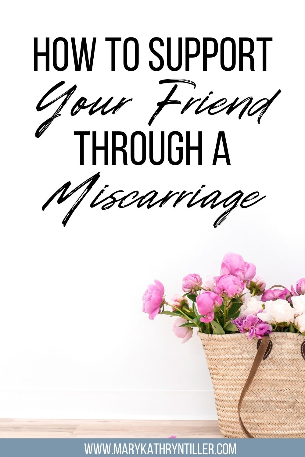Supporting your friend through a miscarriage
