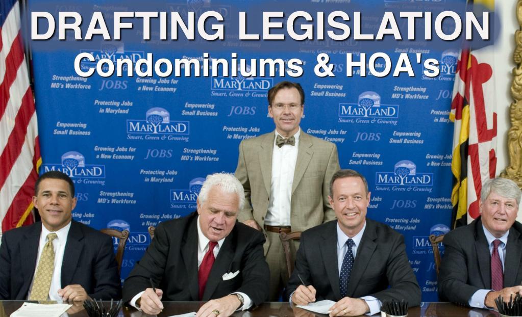 Maryland Condominium lawyers and Attorneys drafting Legislation