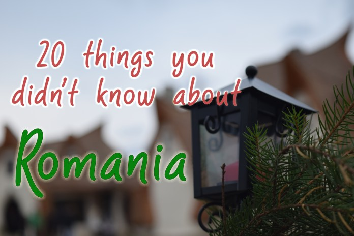 20 things about Romania