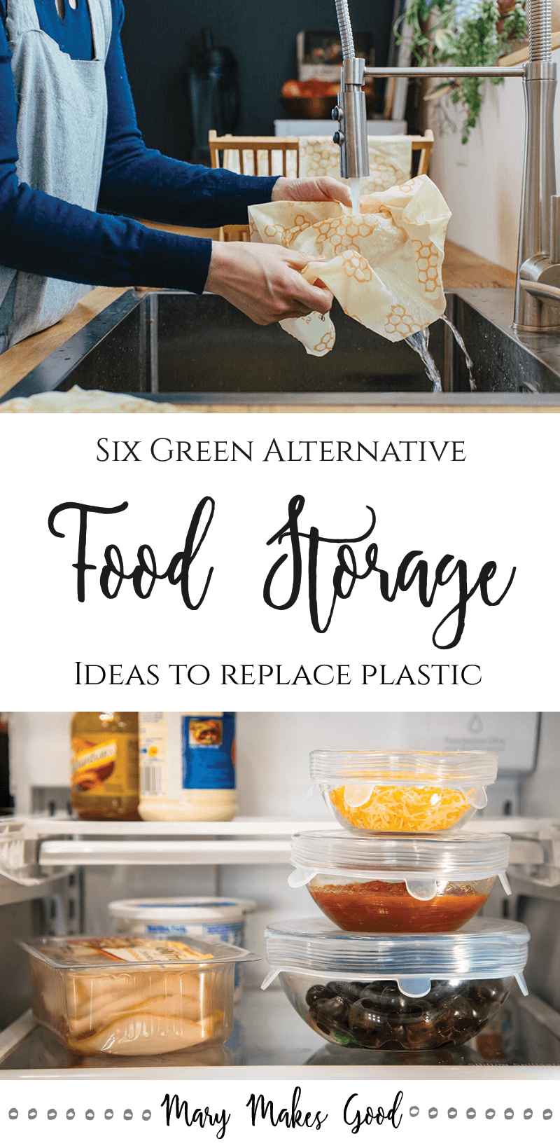 Green Food Storage: Six Ways to Replace Disposable Plastic Wrap and Baggies
