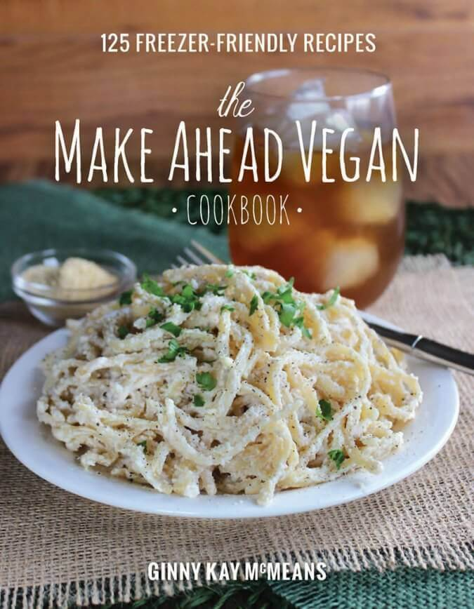 Make Ahead Vegan by Ginny Kay McMeans