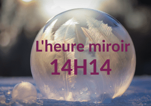 l'heure miroir 14h14