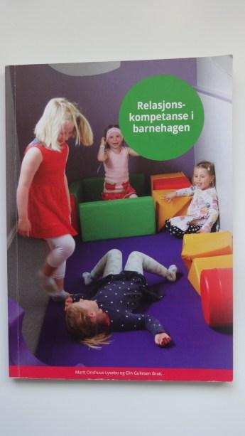 Relasjonskompetanse i barnehagenes kontekst.