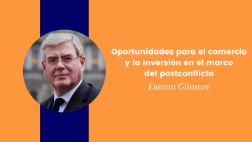 Oportunidades para el comercio y la inversión en el marco del postconflicto