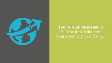 Tour Virtual de Medellín