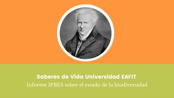 8. Saberes de Vida Universidad EAFIT Informe IPBES sobre el estado de la biodiversidad