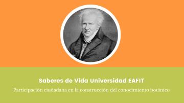 9. Saberes de Vida Universidad EAFIT Participación ciudadana en la construcción del conocimiento botánico