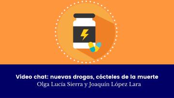 Video chat nuevas drogas, cócteles de la muerte