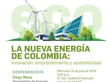 La nueva energía de Colombia- Innovación, emprendimiento y sostenibilidad