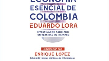 Presentación de libro. Economía esencial de Colombia