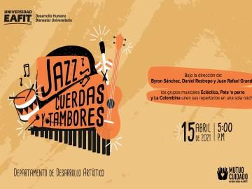 ConciertoJazzCuerdasTamboresEAFIT15Abr2021