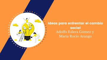 Ideas para enfrentar el cambio social