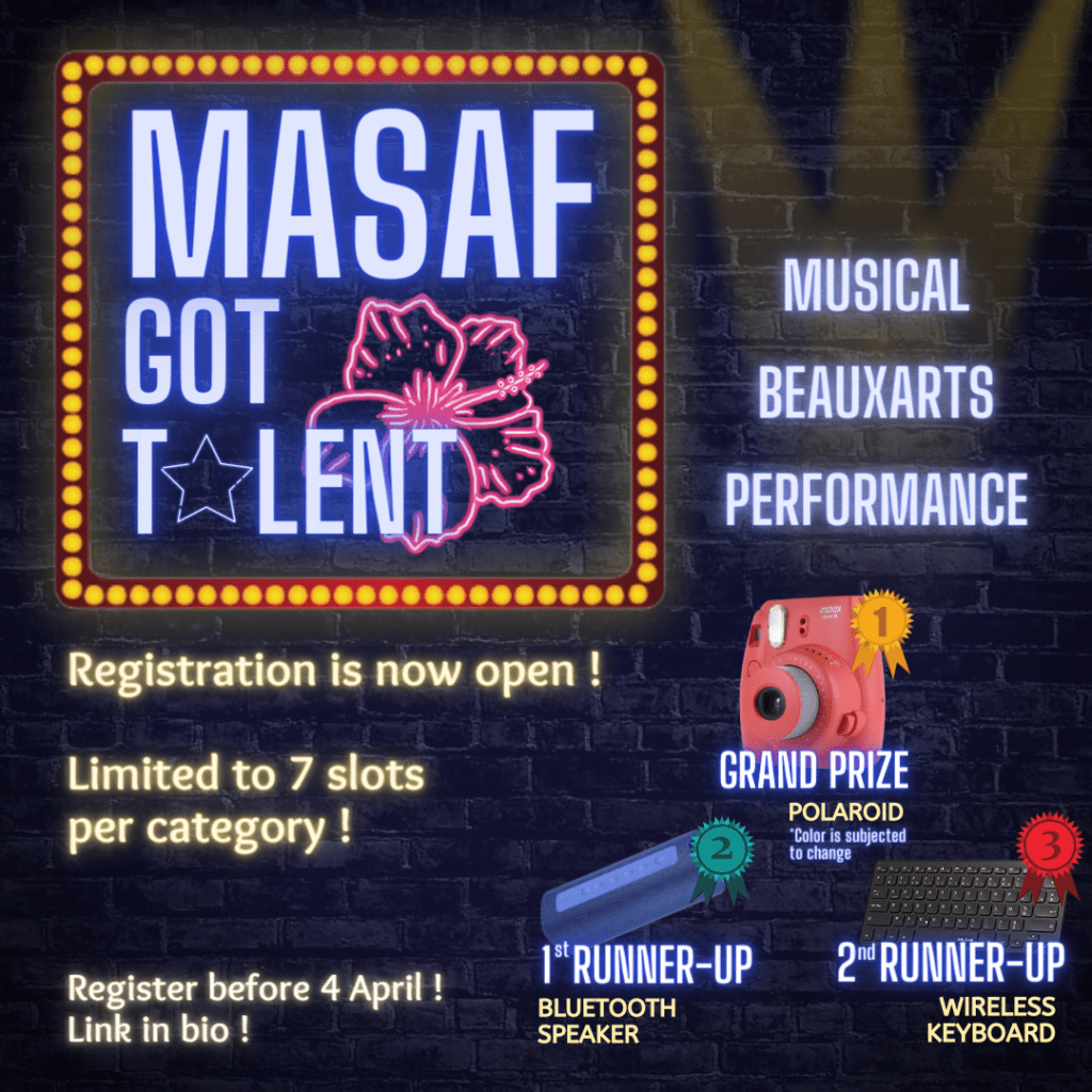 MASAF Got Talent - Open for Musical, Art and Performance