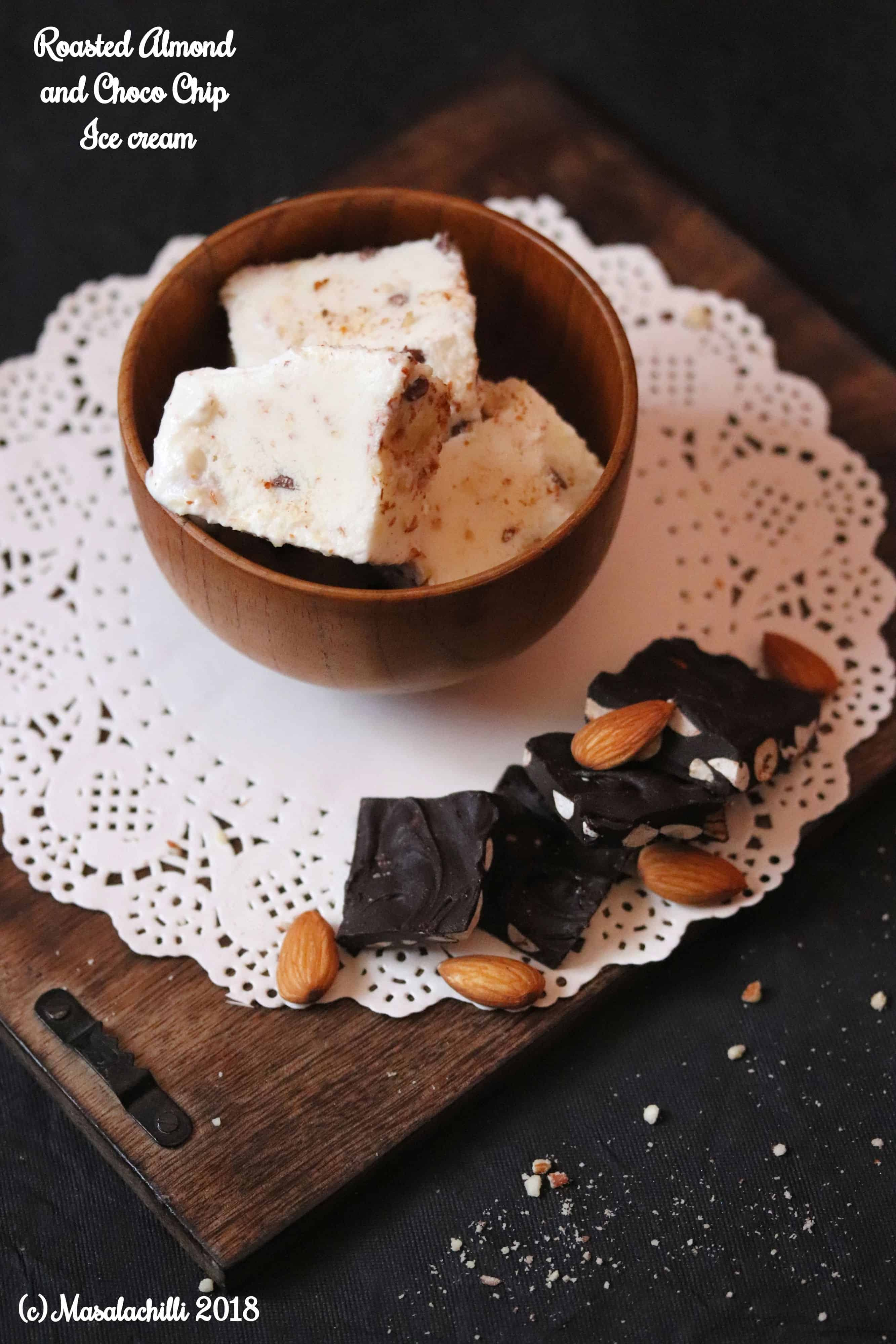 Roasted Almond and Choco Chip Ice cream