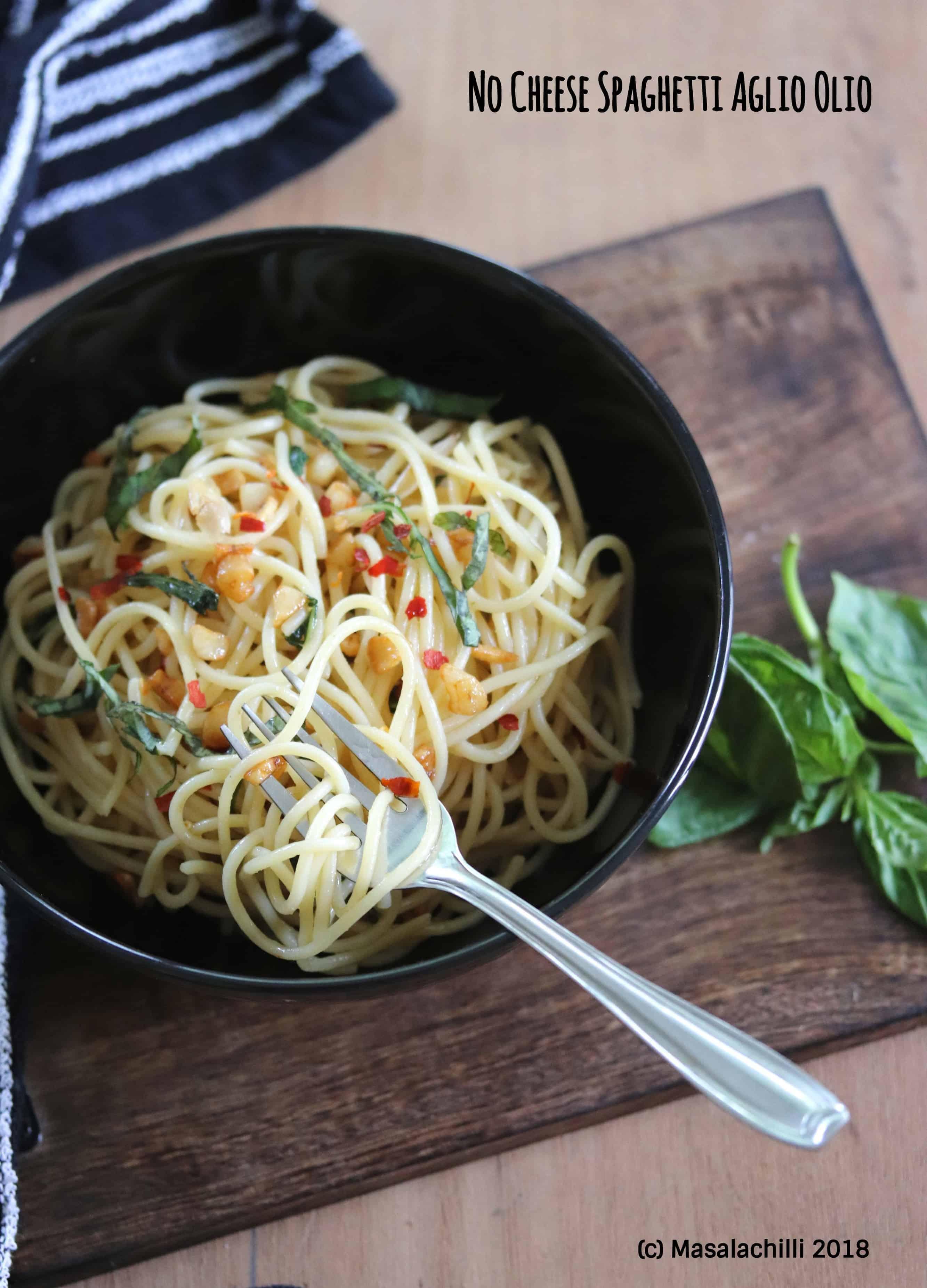 Spaghetti Aglio Olio (Vegan / No Cheese)