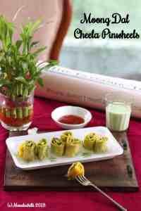 Moong Dal Cheela Pinwheels