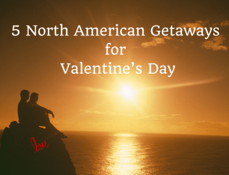 5 North American Getaways for Couples