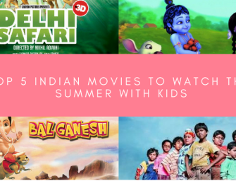 Top 5 Indian Children's Movies to Watch This Summer