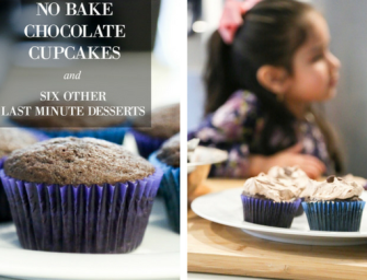 No bake chocolate cupcakes + 6 other easy desserts