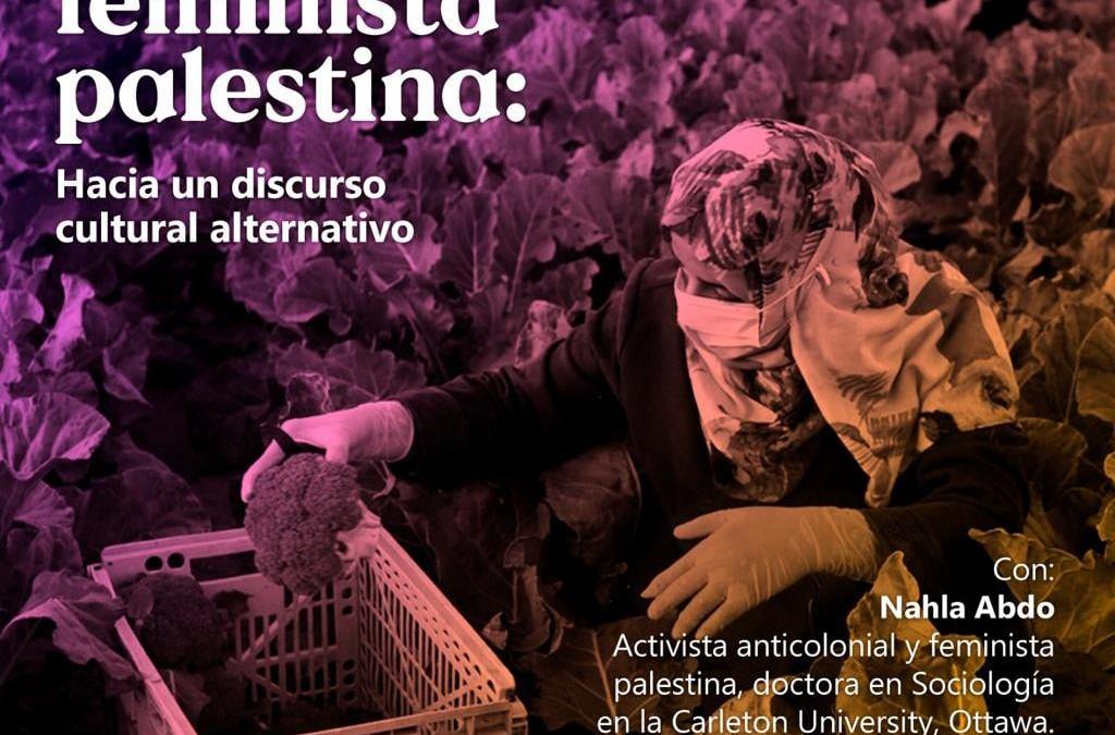 13 de febrero: Una visión feminista palestina: Hacia un discurso cultural alternativo