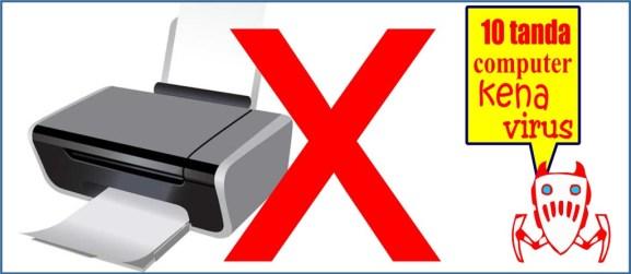 Tanda komputer kena virus - tanda-komputer-kena-virus-gak-bisa-ngeprint