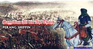 Kisah Keteladanan Khalifah Ali bin Abi Thalib Istrinya Fatimah Az-Zahra pada Perang Shiffin