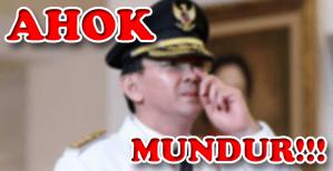 berita ahok gubernur DKI mundur