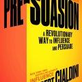 Pre-Suasion: Review