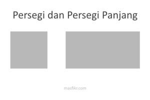 perbedaan persegi dan persegi panjang
