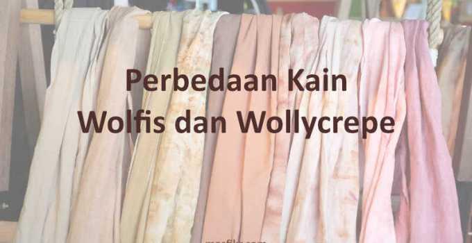 perbedaan kain wolfis dan wollycrepe