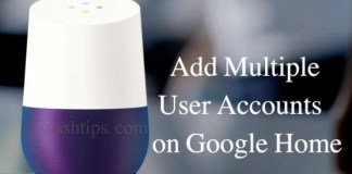 Add Multiple User Accounts on Google Home