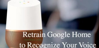 Retrain Google Home to Recognize Your Voice