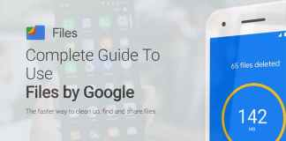 Complete Guide to Use Files by Google