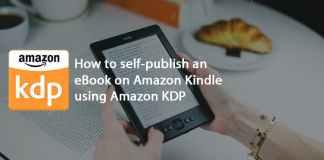 How to self-publish an eBook on Amazon Kindle using Amazon Kindle Direct Publishing tools