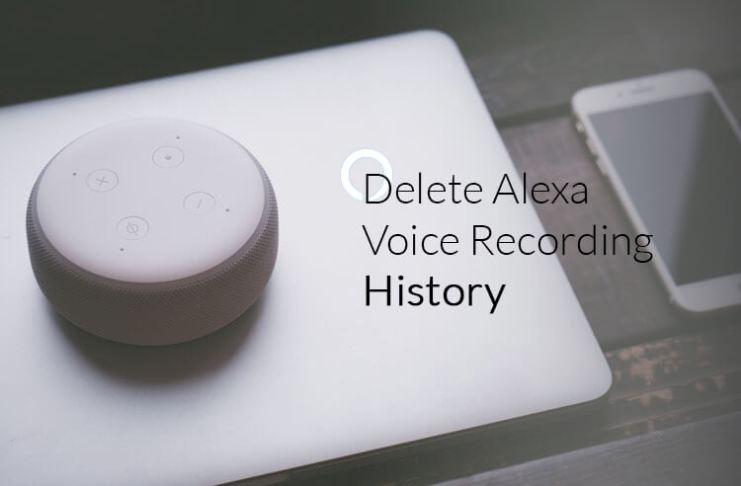 How to Delete Alexa Voice Recording History