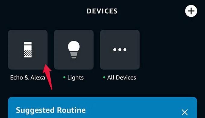 Select Echo Device on Alexa App