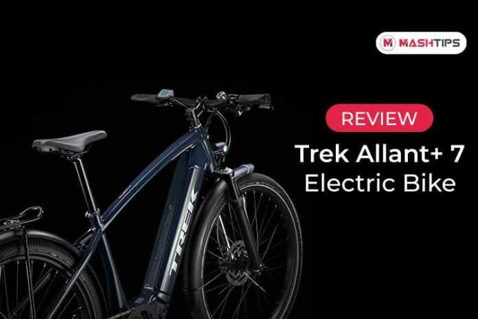 Trek Allant Plus 7 Electric Bike Review